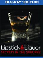 LIPSTICK & LIQUOR BLURAY