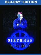 SIXTH MAN: BLUESANITY BLURAY