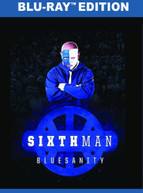 SIXTH MAN: BLUESANITY BLURAY