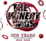 WINERY DOGS - DOG YEARS - LIVE IN SANTIAGO & BEYOND BLURAY