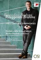 MARKUS POSCHNER - RILEGGENDO BRAHMS: SINFONIE 1-4 DVD