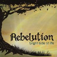 REBELUTION - BRIGHT SIDE OF LIFE VINYL
