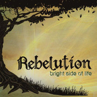REBELUTION - BRIGHT SIDE OF LIFE VINYL