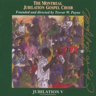MONTREAL JUBILATION GOSPEL CHOIR - JUBILATION 5: JOY OF THE WORLD CD
