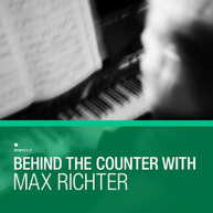 BEHIND THE COUNTER WITH MAX RICHTER / VARIOUS VINYL