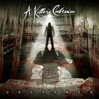 A KILLER'S CONFESSION - UNBROKEN CD