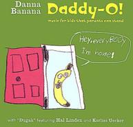DANNA BANANA - DADDY-O! CD