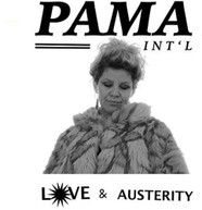 PAMA INTERNATIONAL - LOVE & AUSTERITY CD