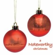 NOTEWORTHY - NOTEWORTHY CHRISTMAS CD