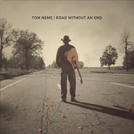 TOM NEME - ROAD WITHOUT AN END CD