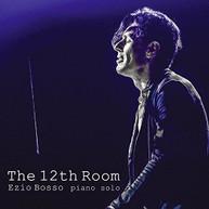 EZIO BOSSO - 12TH ROOM VINYL