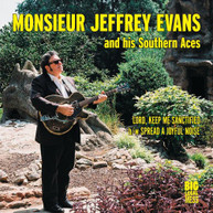 JEFFERY EVANS &  SOUTHERN ACES - LORD KEEP ME SANCTIFIED / SPREAD A VINYL