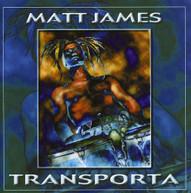 MATT JAMES - TRANSPORTA CD