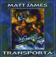 MATT JAMES - TRANSPORTA CD