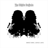 WHITE BUFFALO - DARKEST DARKS LIGHTEST LIGHTS (UK) VINYL