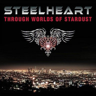 STEELHEART - THROUGH WORLDS OF STARDUST CD