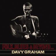DAVY GRAHAM - FOLK BLUES & BEYOND VINYL