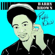 BARRY BROWN - RIGHT NOW (UK) CD