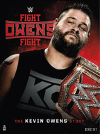WWE: FIGHT OWENS FIGHT - THE KEVIN OWENS STORY DVD