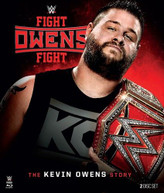 WWE: FIGHT OWENS FIGHT - THE KEVIN OWENS STORY BLURAY