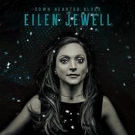 EILEN JEWELL - DOWN HEARTED BLUES VINYL