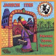 JAHSON ITES - FORWARD OUTTA BABYLON CD
