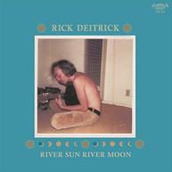 RICK DEITRICK - RIVER SUN RIVER MOON VINYL