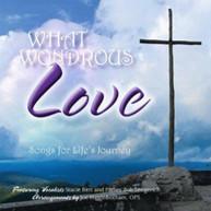 STACIE BERT &  FATHER BOB LENGERICH - WHAT WONDROUS LOVE CD