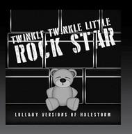 TWINKLE TWINKLE LITTLE ROCK STAR - LULLABY VERSIONS OF HALESTORM (MOD) CD
