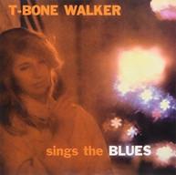 T WALKER -BONE - SINGS THE BLUES (UK) VINYL