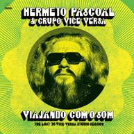 HERMETO PASCOAL &  GRUPO VICE VERSA - VIAJANDO COM O SOM: LOST '76 VINYL