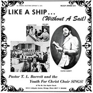 PASTOR T.L. BARRETT - LIKE A SHIP (WITHOUT) (A) (SAIL) VINYL