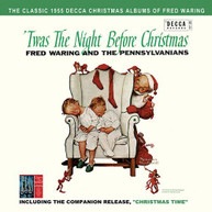 FRED WARING &  THE PENNSYLVANIANS - TWAS THE NIGHT BEFORE CHRISTMAS / CD