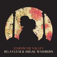 BELA FLECK / ABIGAIL  WASHBURN - ECHO IN THE VALLEY VINYL