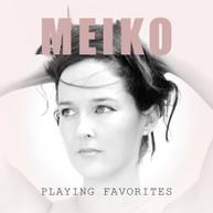 MEIKO - PLAYING FAVORITES CD