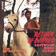 LEE SCRATCH PERRY &  THE UPSETTERS - RETURN OF DJANGO / EASTWOOD RIDES CD