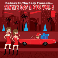 RODNEY ON THE ROCK PRESENTS SANTA'S GOT A GTO V. 2 VINYL
