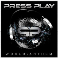 World Anthem - Press Play