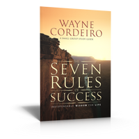 The Seven Rules of Success - Small Group Workbook
