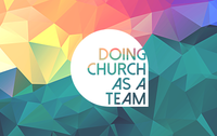 Doing Church as a Team 2017 - Digital Download