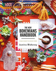 The New Bohemians Handbook Justina Blakely