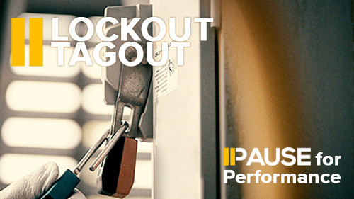 Pause for Performance: Lockout/Tagout