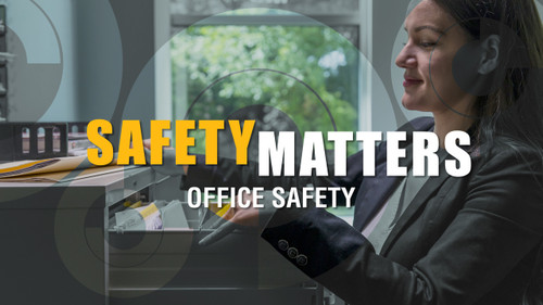 Safety Matters: Office Safety