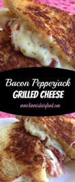 Bacon Pepperjack Grilled Cheese