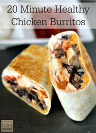 20 Minute Healthy Chicken Burrito