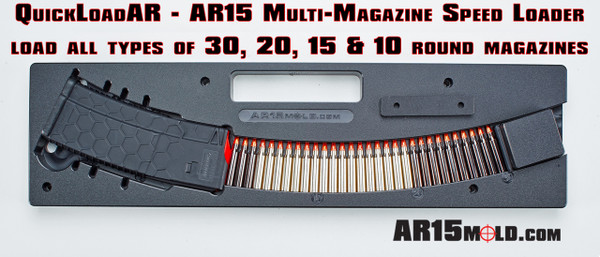 QuickloadAR™ by AR15Mold.com, inexpensive AR15 Magazine speed loader.  Works with most all magazine types 30, 20, 15 & 10 rounds.