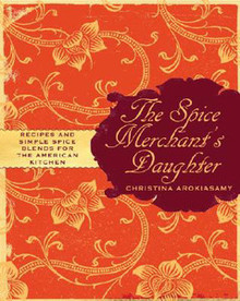 The Spice Merchant's Daughter by Christina Arokiasamy