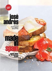 Made in Spain: Spanish Dishes for the American Kitchen by José Andrés