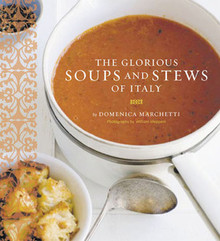 Glorious Soups and Stews by Domineca Marchetti
