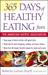 365 Days of Healthy Eating from the American Dietetic Association by Roberta Larson Duyff